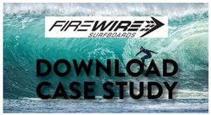 Firewire Surfboards Case Study
