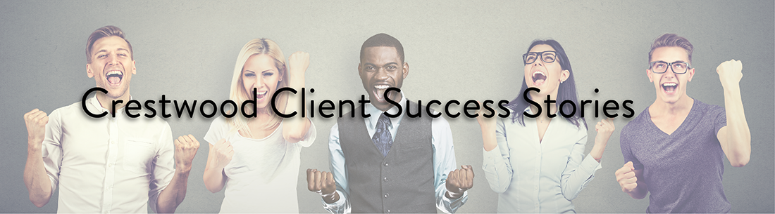 Crestwood Client Success Stories