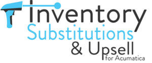 Inventory Substitutions and Upsel for Acumatica